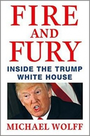 FIRE AND FURY. INSIDE THE TRUMP WHITE HOUSE - MICHAEL WOLFF